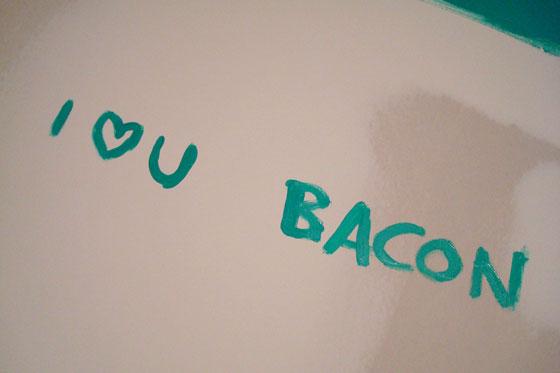 I love you bacon
