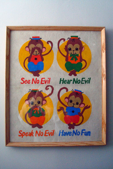 See no evil, hear no evil, speak no evil, have no fun moneky print
