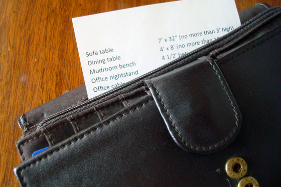 Keep track of furniture measurements with a slip of paper in your wallet