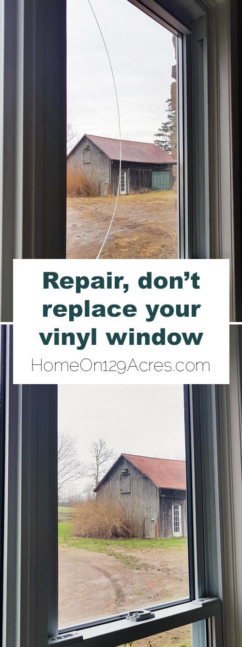 Repair, don't replace, your broken vinyl window